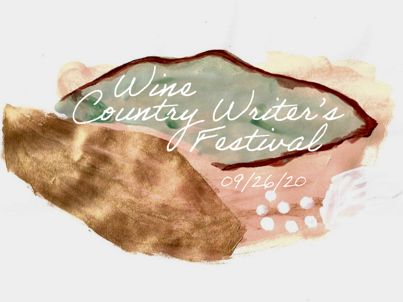 Wine Country Writer's Festival September 26, 2020